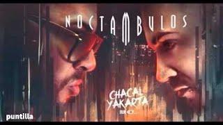 Chacal y Yakarta % Djunic - Chicleteate (Noctambulos 2016)