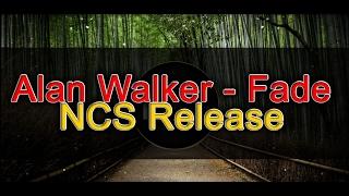 Alan Walker Fade (NCS Release) - Music 24/7