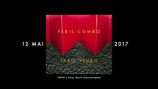 "PARIS COMBO - Teaser ""Tako Tsubo"""
