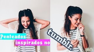PENTEADOS INSPIRADOS NO TUMBLR . part2 - GAROTA BOLADA