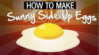How to Make Sunny Side Up Eggs