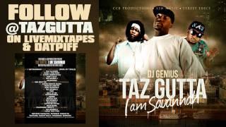 Taz Gutta - Beatin You - I Am Savannah
