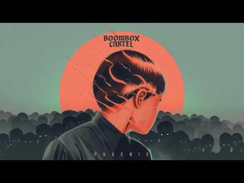 Boombox Cartel - Phoenix