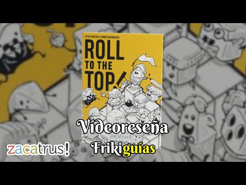 Reseña Roll to the Top!