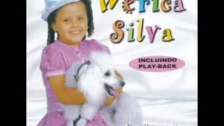 Wérica Silva: Não chores mais
