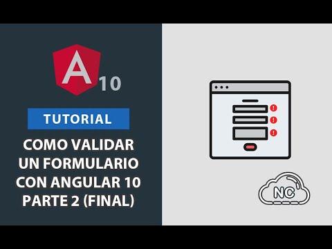 Tutorial: Como Validar un Formulario con Angular 10 - Parte 2 (Final)