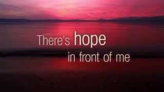 Hope In Front of Me - Danny Gokey - Lyrics