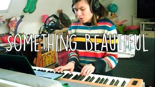 Something Beautiful (Jacob Banks cover) // Laura