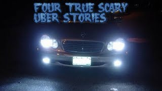 4 True Scary Uber Stories
