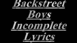 Backstreet Boys-Incomplete with Lyrics