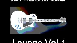Lounge Jam Tracks | Download Backing Tracks for guitar; track 1