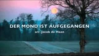 DER MOND IST AUFGEGANGEN - arr. Jacob de Haan