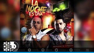 Sonny & Vaech - La Noche Es Una | Audio