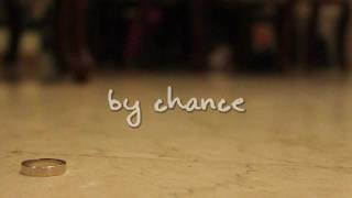 BY CHANCE TRAILER a film by JAMICH