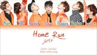 GOT7 - Home Run - (Color Coded Han|Rom|Eng Lyrics) | by Yankat