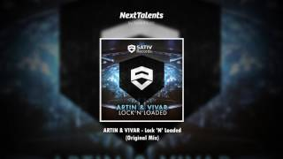 ARTIN & VIVAR - Lock 'N' Loaded (Original Mix)