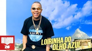 MC Magal - Loirinha do Olho Azul (DJ Peter 2K30)