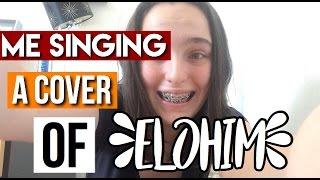 ELOHIM  | HILLSONG COVER