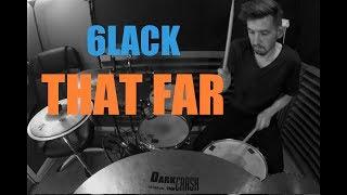 6lack that far drum remix