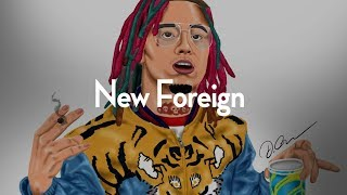 "Type Beat | Trap Rap Instrumental 2018 | Lil Pump type beat ""NEW FOREIGN"""
