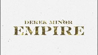 Intro - Derek Minor - Empire