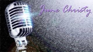 June Christy - Bei mir bist du schon