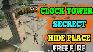 CLOCK TOWER SECRET HIDE PLACE || FREE FIRE TRICKS AND TIPS || RUN GAMING