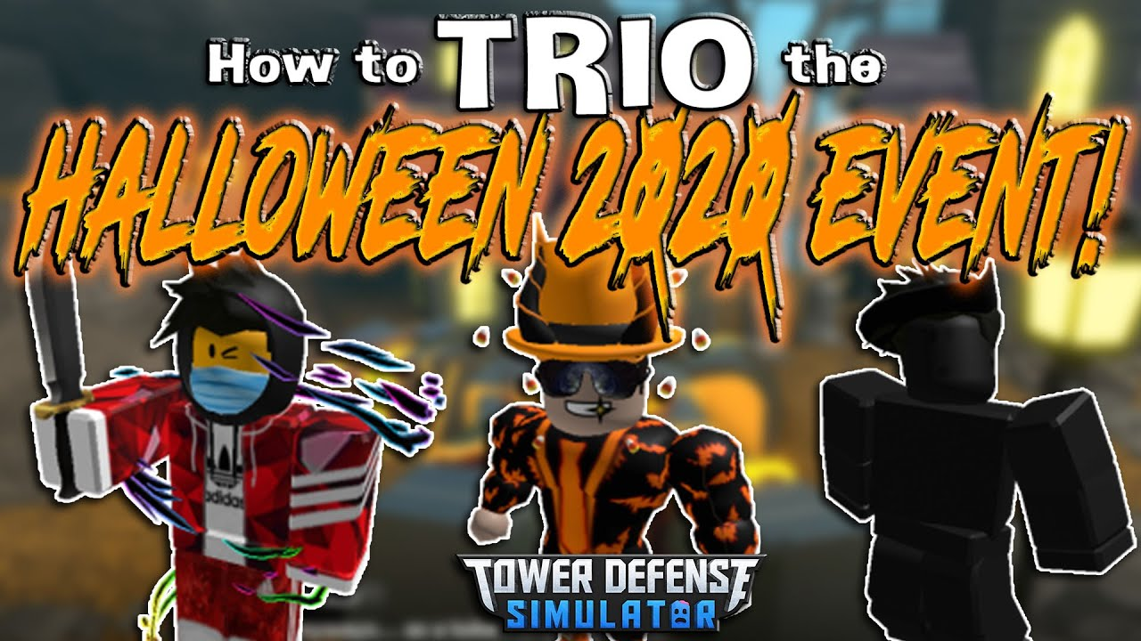 JustHarrison - How to beat the HALLOWEEN 2020 EVENT as a TRIO!! Tower Defense Simulator - ROBLOX