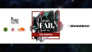 JoJo - Fab feat. Remy Ma (DJ BrainDeaD Remix)
