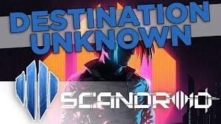 Scandroid - Destination Unknown