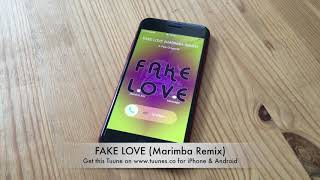 FAKE LOVE Ringtone - BTS (방탄소년단) Tribute Marimba Remix Ringtone (BTS FAKE LOVE)