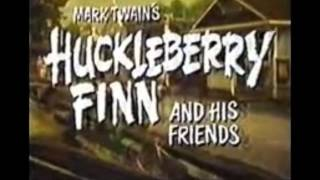 Theme From Huckleberry Finn & Friends ~ Cover  ~