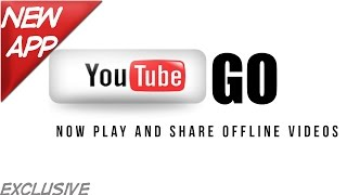 YouTube Go !! Easy & Fast Way To Watch Share Offline Video _Watch youtube videos on very low data