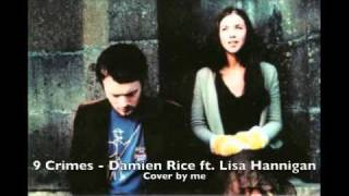 Damien Rice ft. Lisa Hannigan Cover