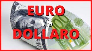 Euro vs Dollaro: quale il futuro di questo cambio?
