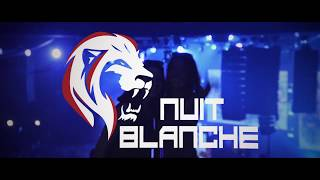 LA NUIT BLANCHE 2018 - Teaser - Martin Solveig Kungs Ofenbach Sound of Legend- by FME