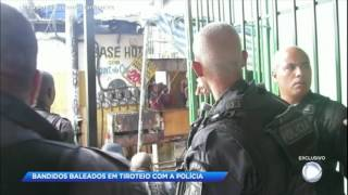 Bandidos são baleados em tiroteio com a polícia no RJ