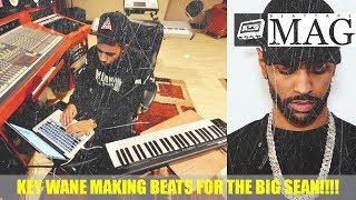 BIG SEAN'S Producer KEY WANE Makes BEAT |BeatTapeMAG.COM