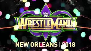 WWE WrestleMania 34 theme song HD