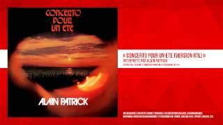 « Concerto pour un été (Version RTL) » - Alain Patrick - Remasterisé
