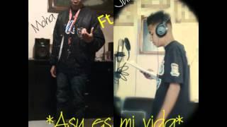 Asy es mi vida  *2015*-moha feat julius