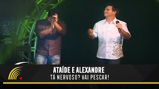 Ataíde e Alexandre - Tá Nervoso? Vai Pescar! - Sertão Caipira Universitário