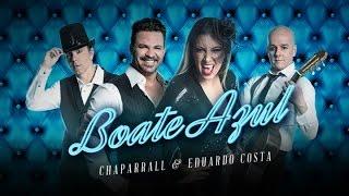 Chaparrall - Boate Azul (Part. Eduardo Costa)
