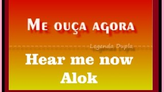 Hear Me Now Alok  Lyric Ingles Portugues  tradução compositor e cantor Zeeba e o Bruno Martini