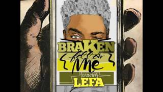 BRAKEN - Follow me ft Scat u lefa