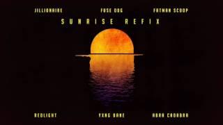 SUNRISE (REDLIGHT, YXNG BANE & ABRA CADABRA REFIX) [AUDIO]