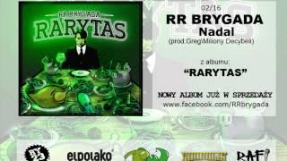 02.RR Brygada - Nadal (prod.Greg\Milony Decybeli)