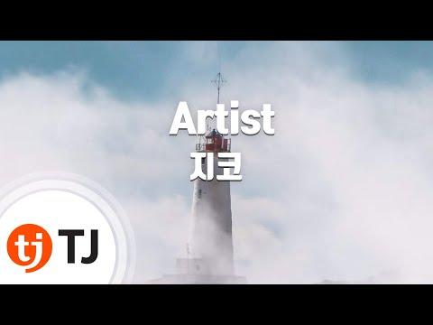 [TJ노래방] Artist - 지코(ZICO) / TJ Karaoke