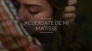 Acuérdate De Mi - Matisse (LETRA)