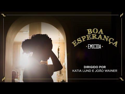 emicida-boa-esperanca-videoclipe-oficial-emicida